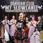Donatan ft. Cleo - My Słowianie