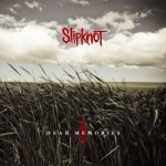 Slipknot - Dead Memories