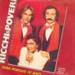 Ricchi & Poveri - Será porque te amo