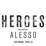 Alesso feat. Tove Lo - Heroes (We Could Be)
