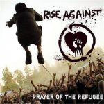 Rise Against - Prayer of the refugee