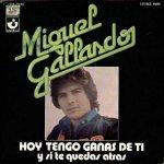 Miguel Gallardo - Hoy tengo ganas de ti