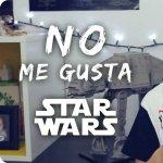 Rodrigo Septién - No me gusta Star Wars