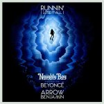 Naughty Boy ft. Beyoncé & Arrow Benjamin - Runnin' (Lose it all)