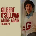 Gilbert OSullivan - Alone Again