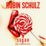Robin Schulz ft. Francesco Yates - Sugar