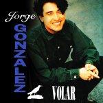 Jorge González - Volar