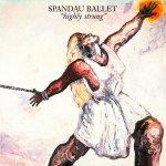 Spandau Ballet - Highly strung