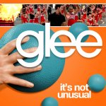 Glee - It's Not Unusual