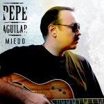 Pepe Aguilar - Miedo