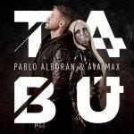 Pablo Alborán y Ava Max - Tabú