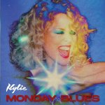 Kylie Minogue - Monday Blues