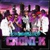 Croni-k - Arriba la vida