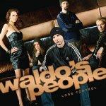 Waldo's People - Lose Control
